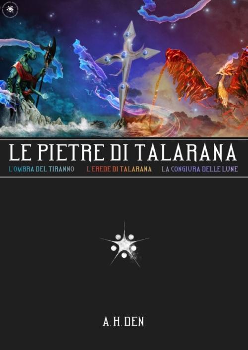 Le Pietre di Talarana I-III Volume unico