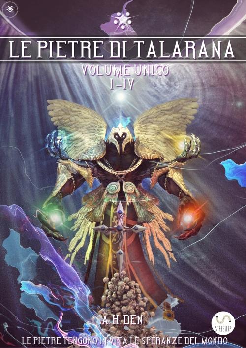 Le Pietre di Talarana 1-4 volume unico